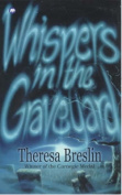 Whispers in the Graveyard