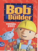 Bob the Builder Annual: 2002