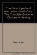 The Encyclopedia of Alternative Health Care