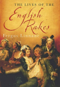 The Lives of the English Rakes