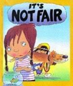 It's Not Fair (Your Feelings)