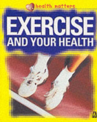 Exercise and Your Health