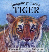 Imagine You are a Tiger