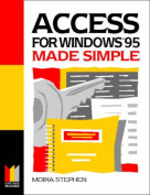 Access for Windows 95 Made Simple