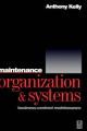 Maintenance Organization and Systems