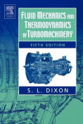 Fluid Mechanics and Thermodynamics of Turbo Machinery