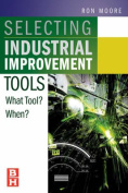 Selecting the Right Manufacturing Improvement Tools