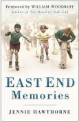 East End Memories