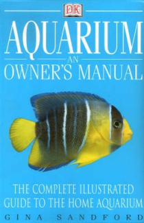 Aquarium: An Owner's Manual