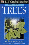 Trees (ELT Graded Readers S.)