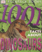 1001 Facts About Dinosaurs