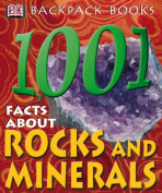 1001 Facts About Rocks and Minerals