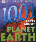 1001 Facts About Planet Earth