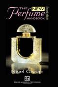 The New Perfume Handbook
