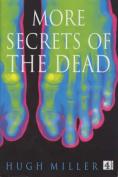 More Secrets of the Dead