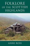 The Folklore of the Scottish Highlands