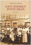 East Enders' Postcards (Archive Photographs