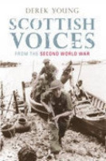 Scottish Voices from the Second World War