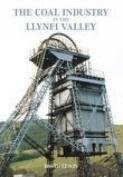 The Llynfi Valley Coal Industry