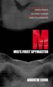 M: MI5's First Spymaster