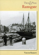Ramsgate Then and Now