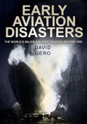Early Aviation Disasters