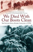 We Died With Our Boots Clean