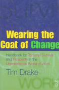Wearing the Coat of Change
