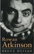 Rowan Atkinson: A Biography