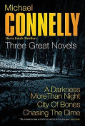 Michael Connelly: Three Great Novels