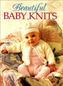 """""""Family Circle"""" Beautiful Baby Knits"""