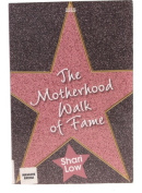 The Motherhood Walk of Fame