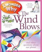 I Wonder Why the Wind Blows
