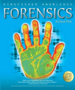 Forensics (Kingfisher Knowledge