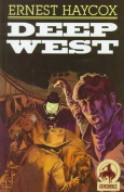 Deep West (A Gunsmoke western)