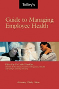 Tolley's Guide to Managing Employee Health