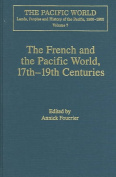 The French and the Pacific World, 17th-19th Centuries