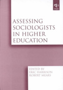 Assessing Sociologists in Higher Education