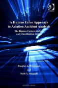 A Human Error Approach to Aviation Accident Analysis