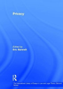 Privacy (The International Library of Essays in Law and Legal Theory