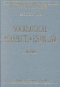 Sociological Perspectives on Law: Volume I: Classical Foundations : Volume II