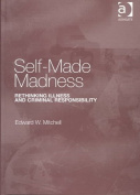 Self-Made Madness