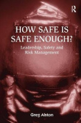 How Safe is Safe Enough?