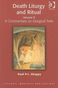 Death Liturgy and Ritual: Volume I: A Pastoral and Liturgical Theology