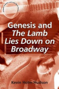 "Genesis and ""The Lamb Lies Down on Broadway"""