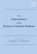 The Neurosciences and the Practice of Aviation Medicine