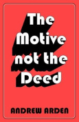 The Motive Not The Deed