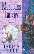 Take a Thief (Valdemar Novels