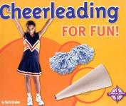 Cheerleading for Fun!