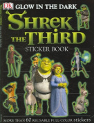 Shrek the Third [With Glow in the Dark Stickers]